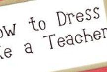 What to wear 1: as a teacher