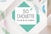 sochouette / Life is SO''CHOUETTE
