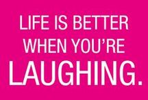 Live A Little - Laugh A Lot / Things That Make Us Smile, Giggle and Laugh Out Loud