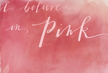 Pink is my game / Everything Pink. #pinklife / by Pink Portrait