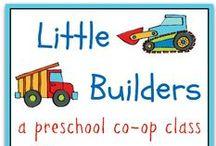 Let's Build It! Preschool / Ideas for a Little Builders Class for homeschool co-op.