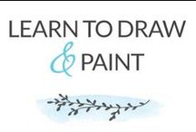 Learn to Draw & Paint / by Dabbles & Babbles