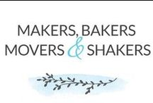 Makers, Bakers, Movers & Shakers / by Dabbles & Babbles