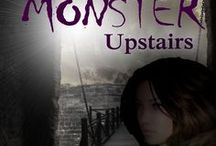 The Monster Upstairs / Visit thd various locations and get a glimpse into The Monster Upstairs. The second in the Bloodseeker Series, St. Augustine Novellas.