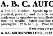 A.B.C. Automobile Ads / The ABC was an American high wheeler automobile built by Amedee B. Cole in St. Louis, Missouri, USA from 1905 to 1910.