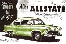Allstate Car Ads / The Allstate was an American automobile offered for sale through the Allstate auto accessory chain of Sears, Roebuck during the 1952 and 1953 model years.