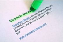 Etiquette Moments: Golf Video / Golf Etiquette Videos by SwingPointMedia.  Join us and the Etiquette Nerds.  Be informed and be in the Know Before You Go with Greenskeeper.Org