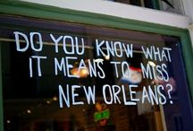 New Orleans / All things Louisiana with an emphasis on Nola! / by Sara SF