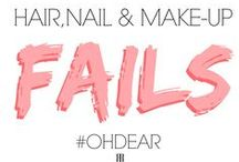 #OHDEAR Hair, Nail and Make-Up Fails! / Some people just get it so, so, SO wrong!