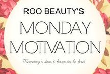 Roo Beauty's #MONDAYMOTIVATION / Don't let Monday's drag you down!