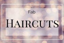 Fab Haircuts / Fabulous Haircuts
