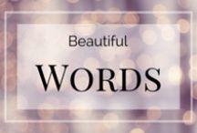 Beautiful Words / Inspiring words about True Beauty!