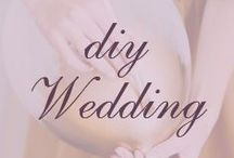 DIY Wedding  / The Big Day can be done yourself!