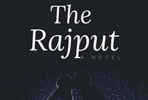 My Next Novel | The Rajput / What happens when someone's hobby leads to the death of a family member. Hidden secrets from history and a complicated family - will these get in the way of two people who are falling in love despite all the odds stacked up against them.