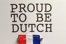 Made in Holland / Stuff Dutch people like (and make)