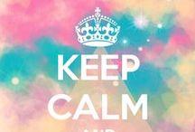Keep Calm! ^^