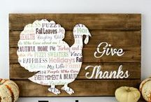 Fall and Thanksgiving / Fall and Thanksgiving themed decor and projects