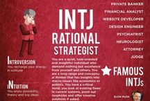 INTJ / INTJ - The Mastermind. They require independence of thought and desire efficiency.