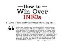 INFJ / INFJ - The Counselors. They seek meaning in relationships, ideas and events.