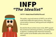 INFP / INFP - The Idealist. They are often creative types and have a gift for language.