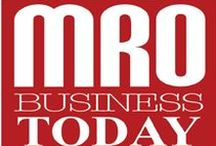 MRO Business Today / MRO Business Today is a free subscription based industry e-news magazine that is distributed to more than 8000 high profile MRO professionals worldwide and through website.