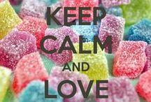 ♥keep calm and......♥