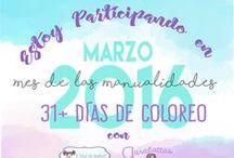 Marzo: Mes de las Manualidades / En este tablero iré agregando imágenes coloreadas por mi para participar en la celebración del mes de las manualidades del baúl de andrea