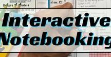 Education: Notebooking / Ideas for creating interactive notebooks or lap books.