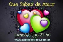 Que Sabes de Amor / Programa de radio que se emite por internet a traves de Radio Sentidos. Conducción: Arturo Lodetti