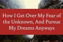 Inspiration / Find inspiration to face your fears and follow your dreams.