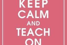Teaching / by Kaitlyn Morris