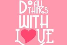 Be My Valentine / by Kaitlyn Morris