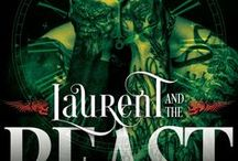 Laurent and the Beast (Kings of Hell MC) by K.A. Merikan