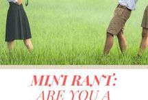 MINI RANTS / Life's annoyances and experiences that have humoured, infuriated or baffled me!