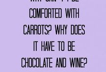Thank god for wine & chocolate / Why chocolate and wine are so important / by Kim Butcher