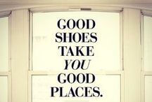 Shoe Quotes / #Shoes #Quotes