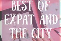 Best of Expat and the City / Travel content and posts from expatandthecityblog.com!