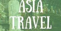 Asia Travel / Travel tips, reviews and guides to help you on your adventure in Asia!