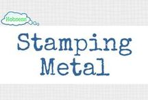 Stamping on Metal (A&C) / Make stamping on metal your hobby OR business! Learn more at www.hobsess.com/arts-crafts/stamping-metal. (Follow this board if you love metal stamping! If you'd like to contribute, send me a Pinterest message or email at Rev@hobsess.com)