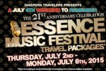 Essence Music Festival 2015 - A July 4th Weekend To Remember! / Travel Packages For Diaspora Travelers Essence 2015 - A July 4th Weekend To Remember Thursday July 2 to Monday July 6, 2015. Visit www.DiasporaTravelers.com/Essence2015 to Book Today!