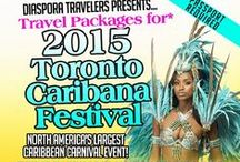 2015 Toronto Caribana Festival Travel Packages / Travel Packages For the 2015 Toronto Caribana Festival Thursday July 30th to Monday August 3rd 2015. Featuring 3 and 4 Night Travel Packages Featuring the Hottest Parties and Hotels For Toronto Caribana Festival. Book Now at DiasporaTravelers.com/Caribana2015