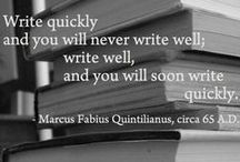 Words for the Writer / Learning to be a good writer involves reading other's words. Read these to write yours.