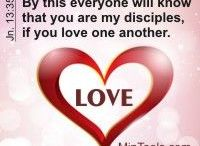 """Christian Love / Jesus identified the Greatest Commandments as first and foremost love for God and then love for people. Let's remember that love is a fruit of the Spirit (Gal. 5:22-23). And, God's Word makes it clear that """"We love because he first loved us"""" (1 Jn. 4:19)."""
