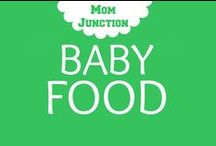 Baby Food / Delicious & Nutritious recipes for your little one.   / by Mom Junction