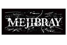 Mejibray (๏ ^ ๏) / Mejibray is a Visual Kei band which came together in June 2011, founded by their vocalist, Tsuzuku, and signed on to White Side Group. Their musical style is dark, heavy, melodic, metal and hard rock.  Formed in June 2011, by Tsuzuku, Mejibray originally was planned to be Tsuzuku's solo project, with supporting members. However, it was then decided to make it a band. They held their first live on April 30th, 2011.