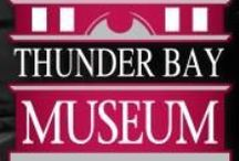 Thunder Bay Museum / The Thunder Bay Museum and Historical Society is a non-profit organization.  Located in a historic building, which once served as a Police Station and Court House, the Thunder Bay Museum offers visitors six galleries of local, regional and national heritage.