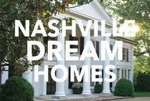 Nashville Dream Homes / These are the homes we drool over.  Add your Nashville dream home to this group board!