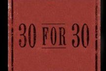 30 for 30 / ESPN Films' 30 for 30 is an documentary series featuring today's finest storytellers from inside and outside of the sports world.
