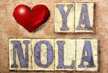 NOLA - The Big Easy / Way down yonder in New Orleans... - Louis Armstrong / by tanya m. smith
