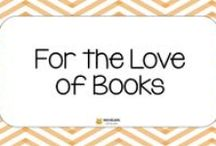 For the Love of Books / books